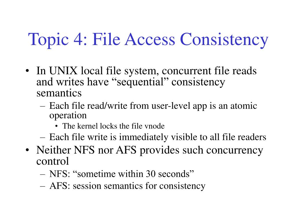 Topic 4: File Access Consistency