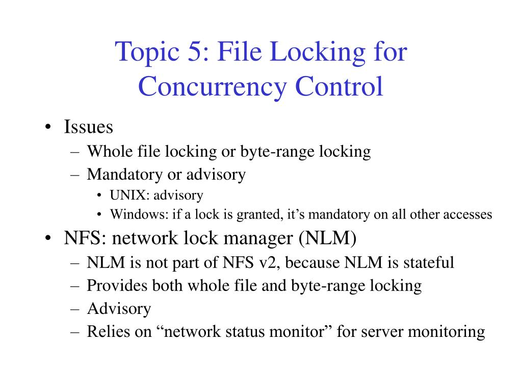 Topic 5: File Locking for Concurrency Control