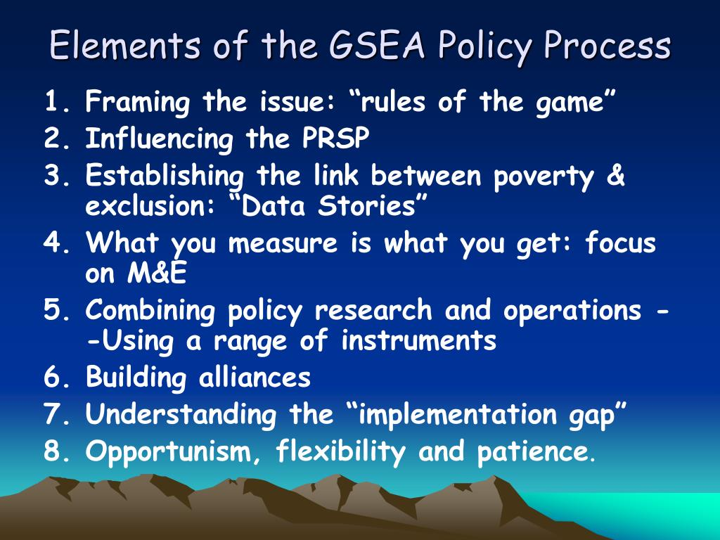 Elements of the GSEA Policy Process