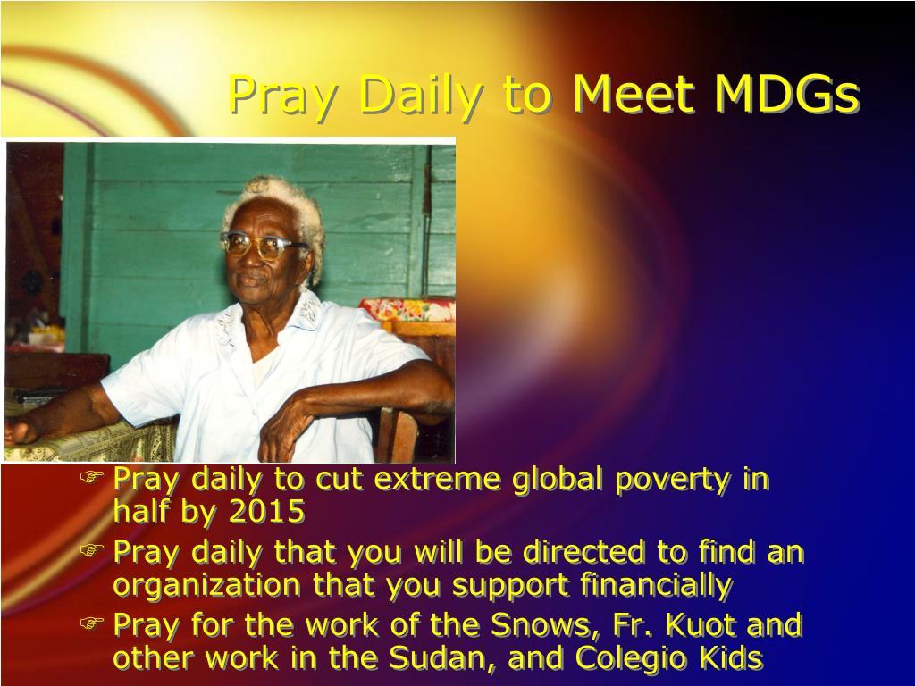 Pray Daily to Meet MDGs