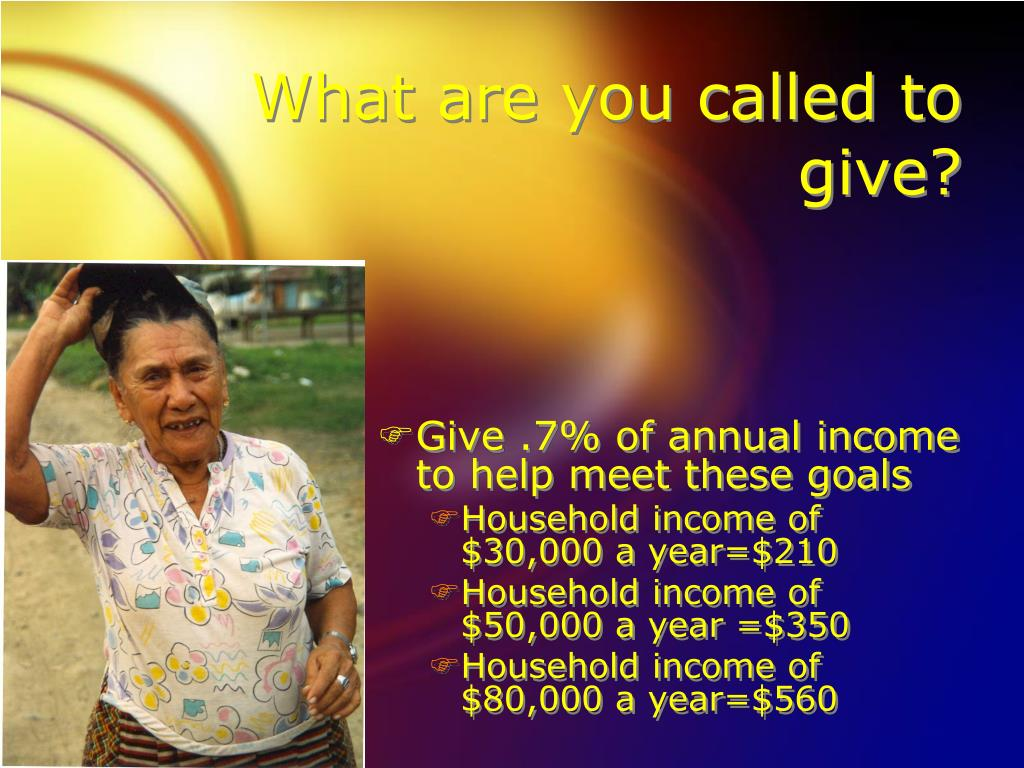 What are you called to give?