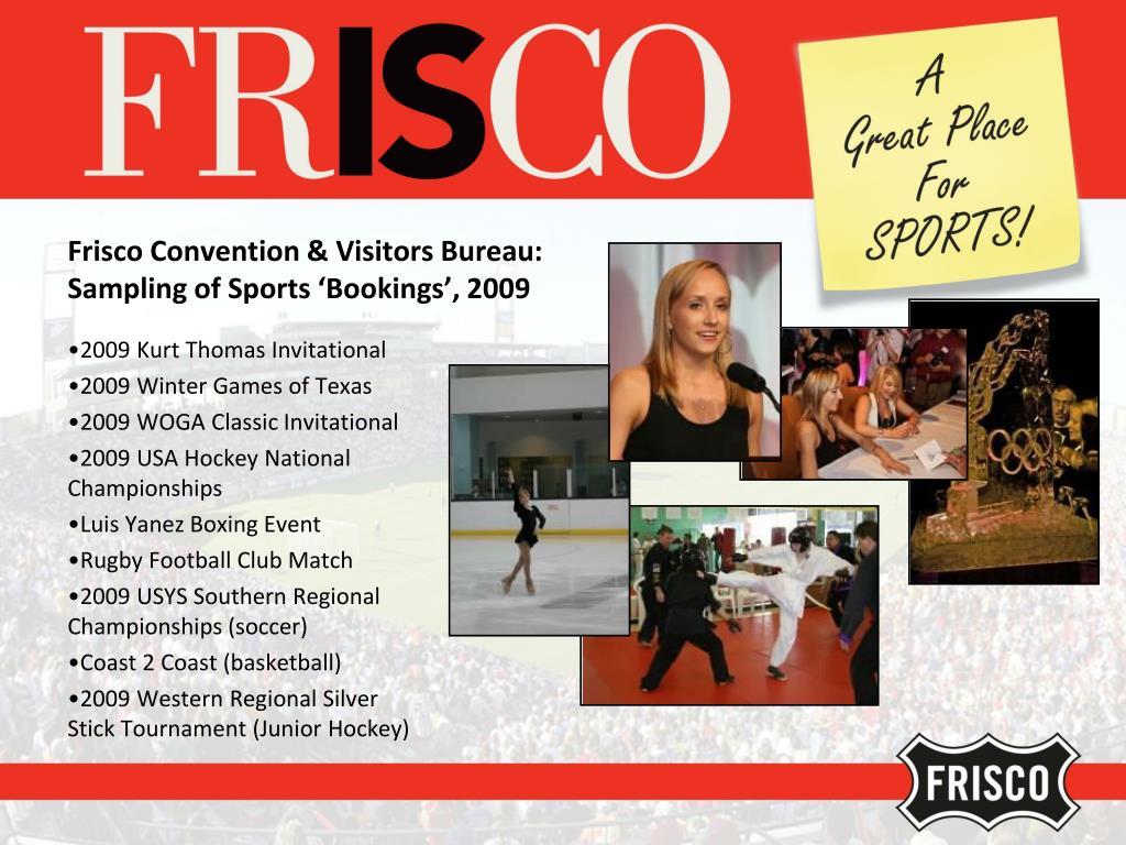 Frisco Convention & Visitors Bureau:
