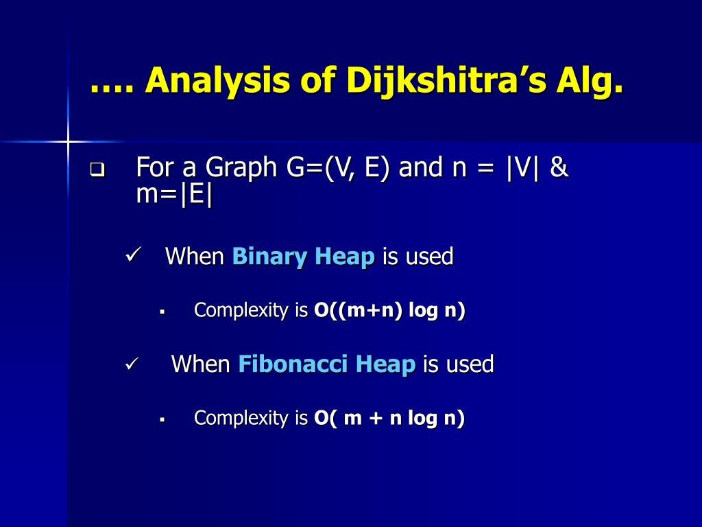 …. Analysis of Dijkshitra's Alg.