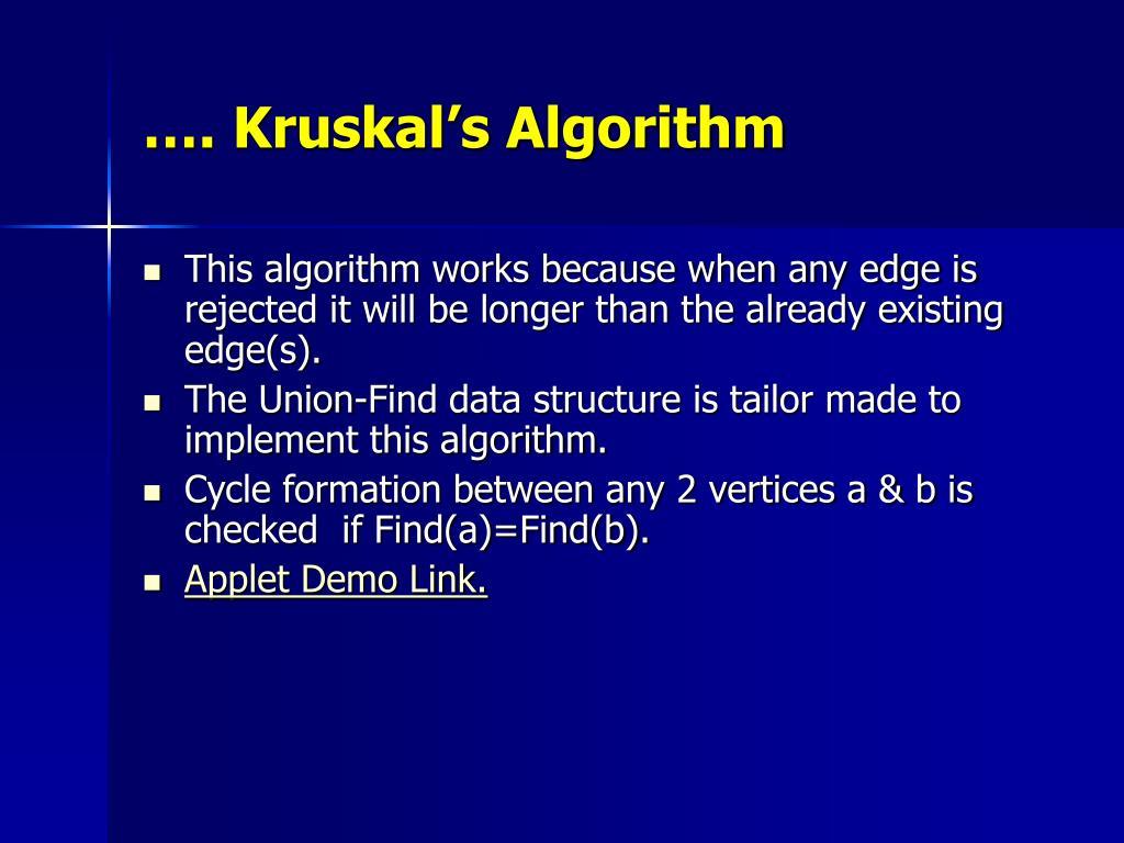 …. Kruskal's Algorithm