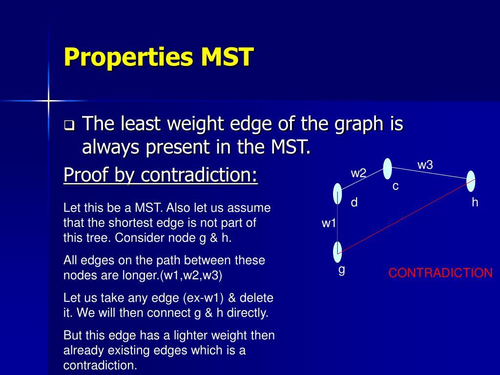 Properties MST