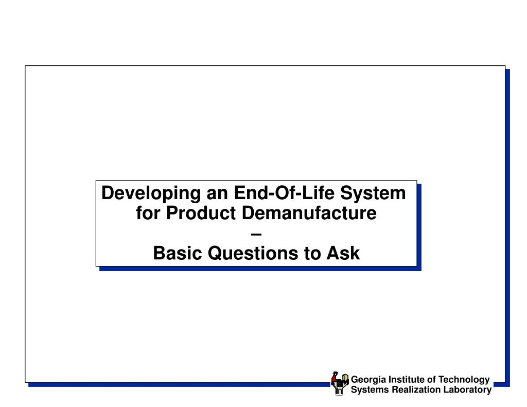 Developing an End-Of-Life System