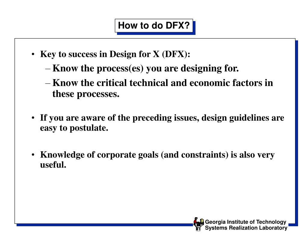 How to do DFX?