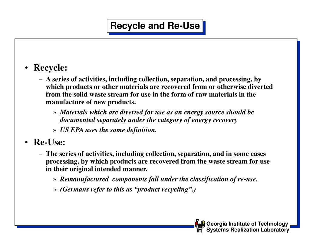 Recycle and Re-Use