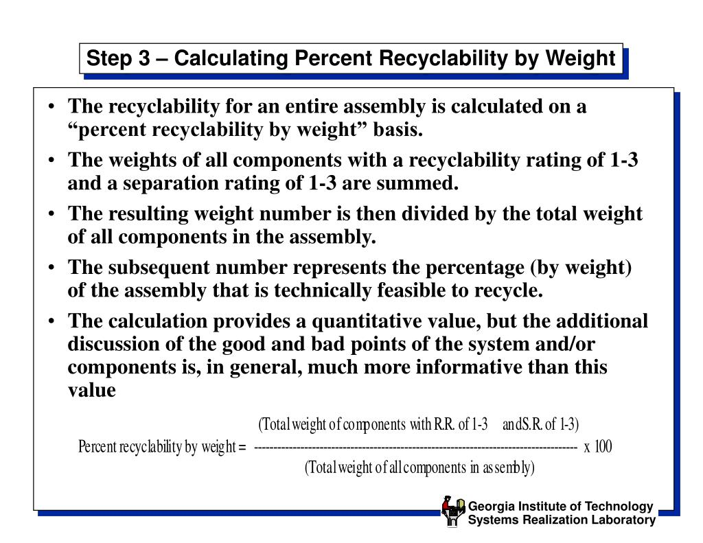 Step 3 – Calculating Percent Recyclability by Weight