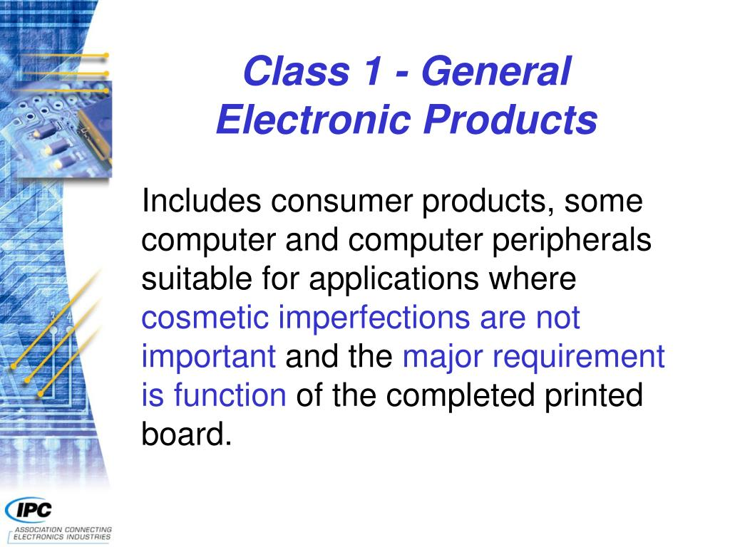 Class 1 - General Electronic Products