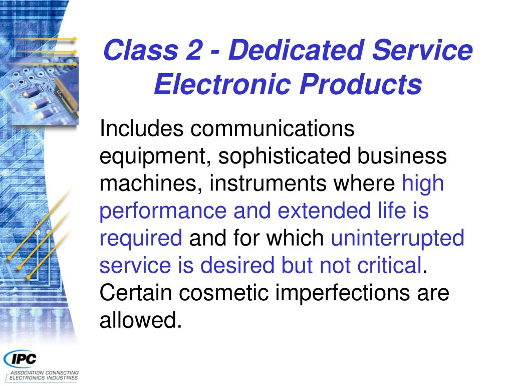 Class 2 - Dedicated Service Electronic Products