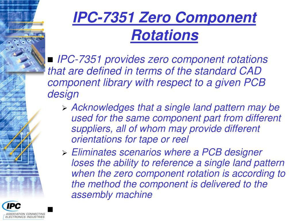 IPC-7351 Zero Component Rotations