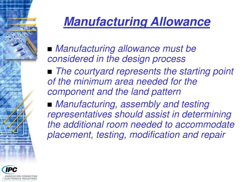 Manufacturing Allowance