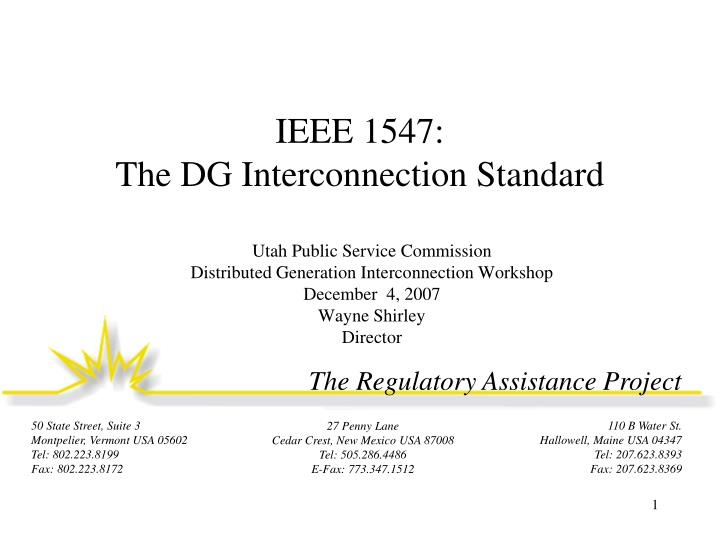 Ieee 1547 the dg interconnection standard