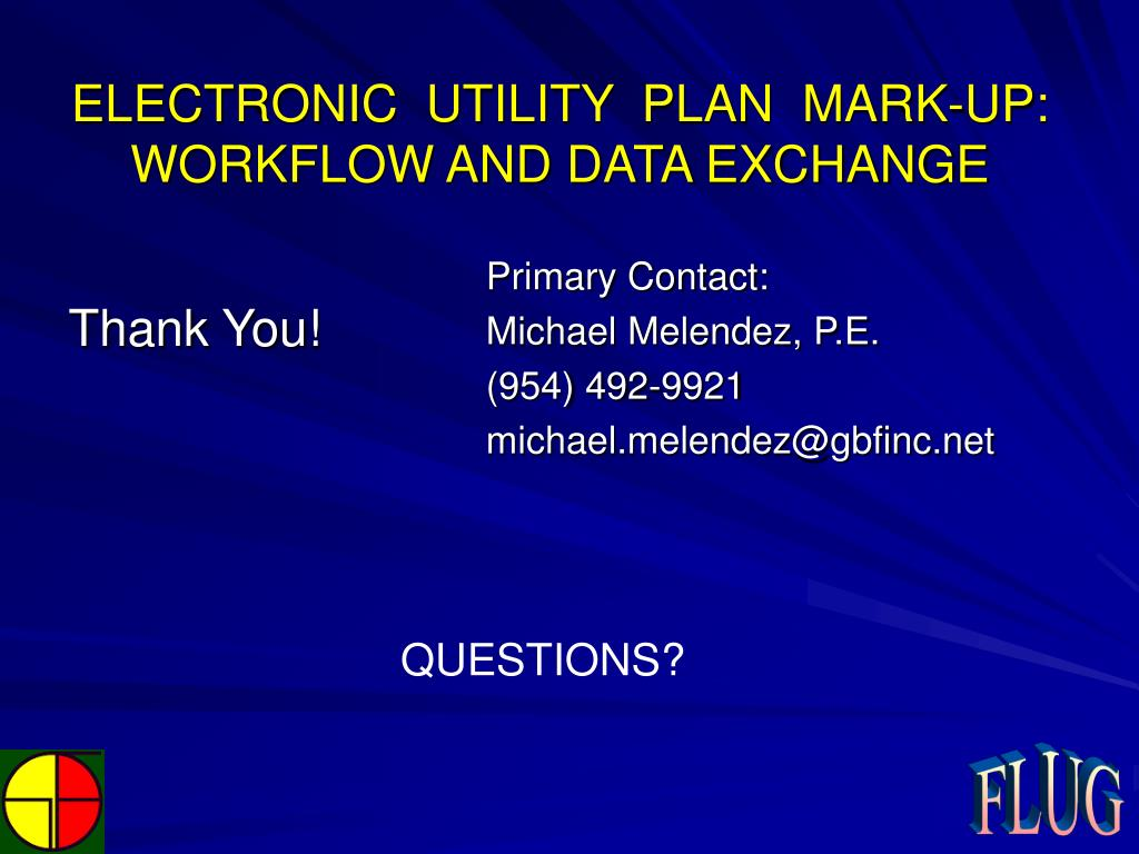 ELECTRONIC  UTILITY  PLAN  MARK-UP: WORKFLOW AND DATA EXCHANGE