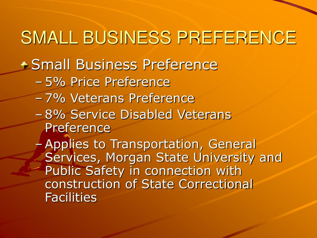 SMALL BUSINESS PREFERENCE