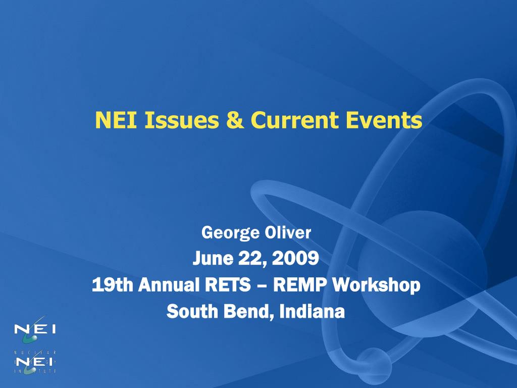 NEI Issues & Current Events