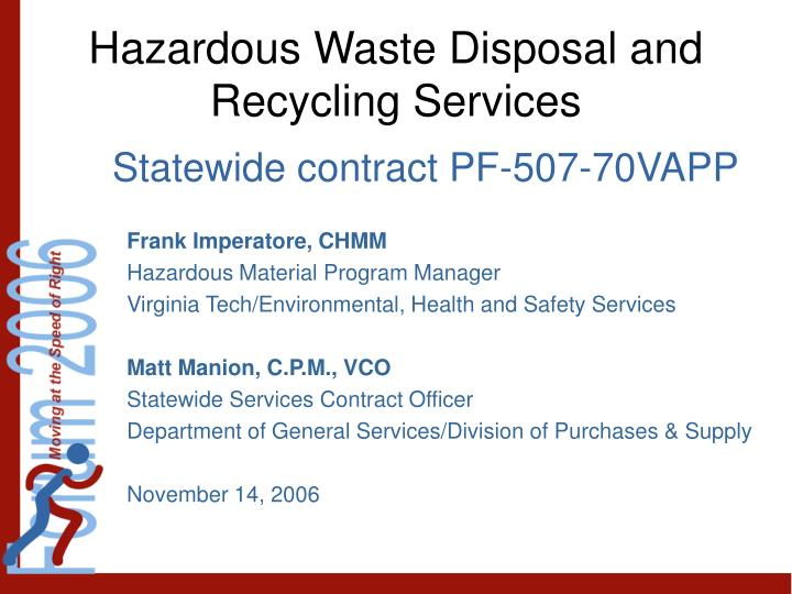 Hazardous waste disposal and recycling services