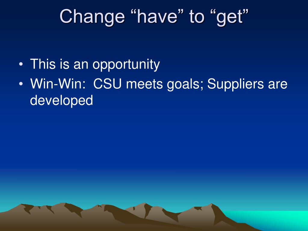 """Change """"have"""" to """"get"""""""