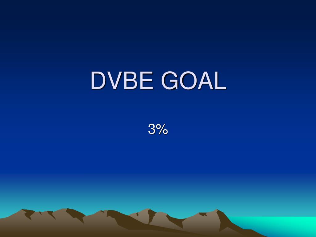DVBE GOAL