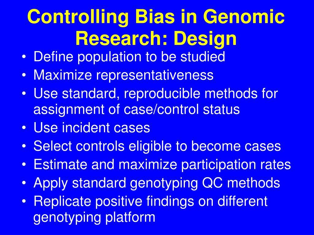 Controlling Bias in Genomic Research: Design