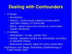 dealing with confounders