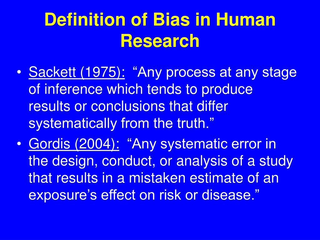 Definition of Bias in Human Research