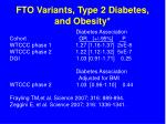 fto variants type 2 diabetes and obesity40