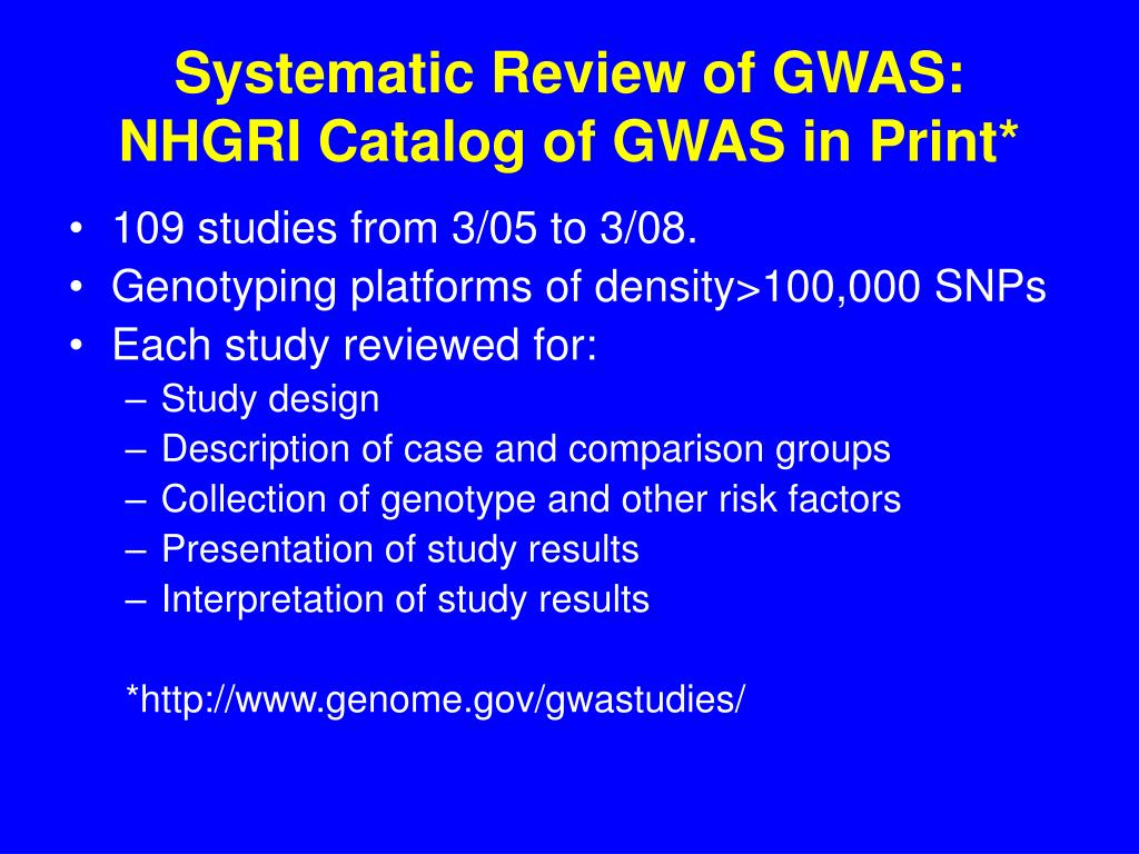 Systematic Review of GWAS: