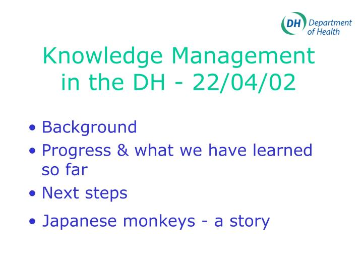 Knowledge management in the dh 22 04 02