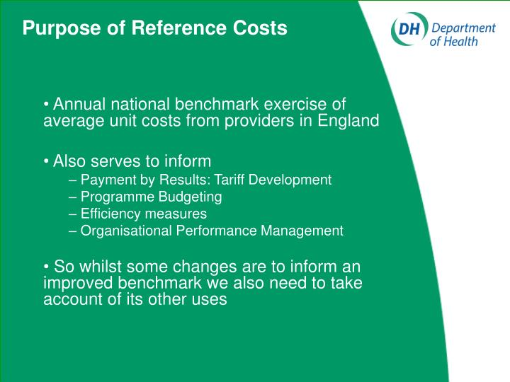 Purpose of Reference Costs