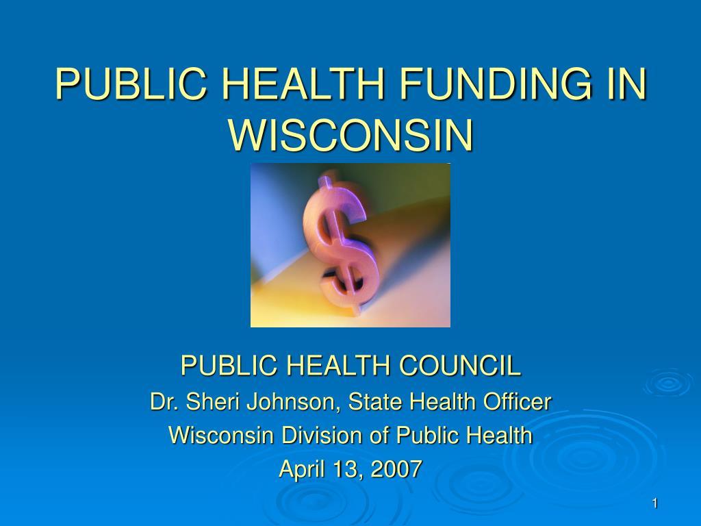 PUBLIC HEALTH FUNDING IN WISCONSIN