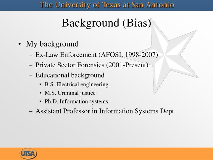 Background bias