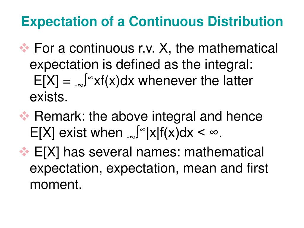 Expectation of a Continuous Distribution