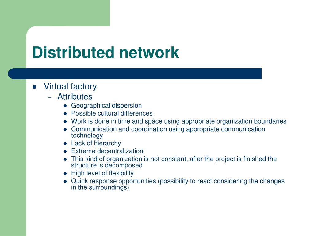 Distributed network