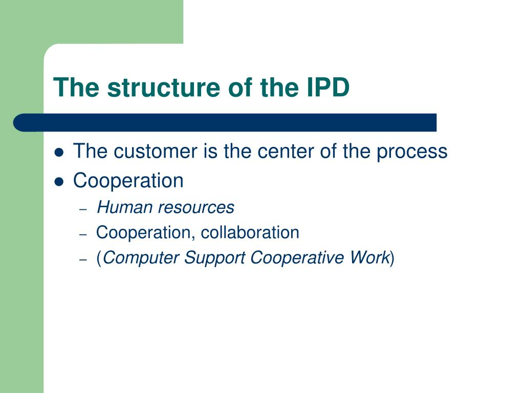 The structure of the IPD