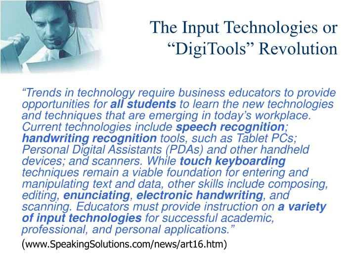 The input technologies or digitools revolution