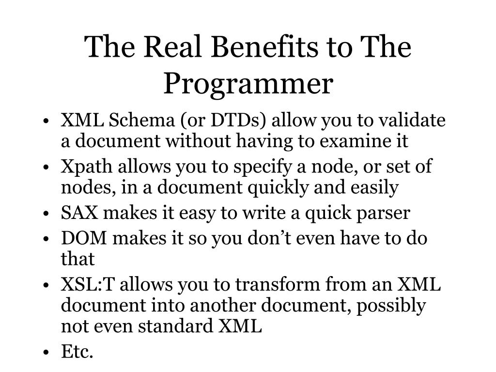 The Real Benefits to The Programmer