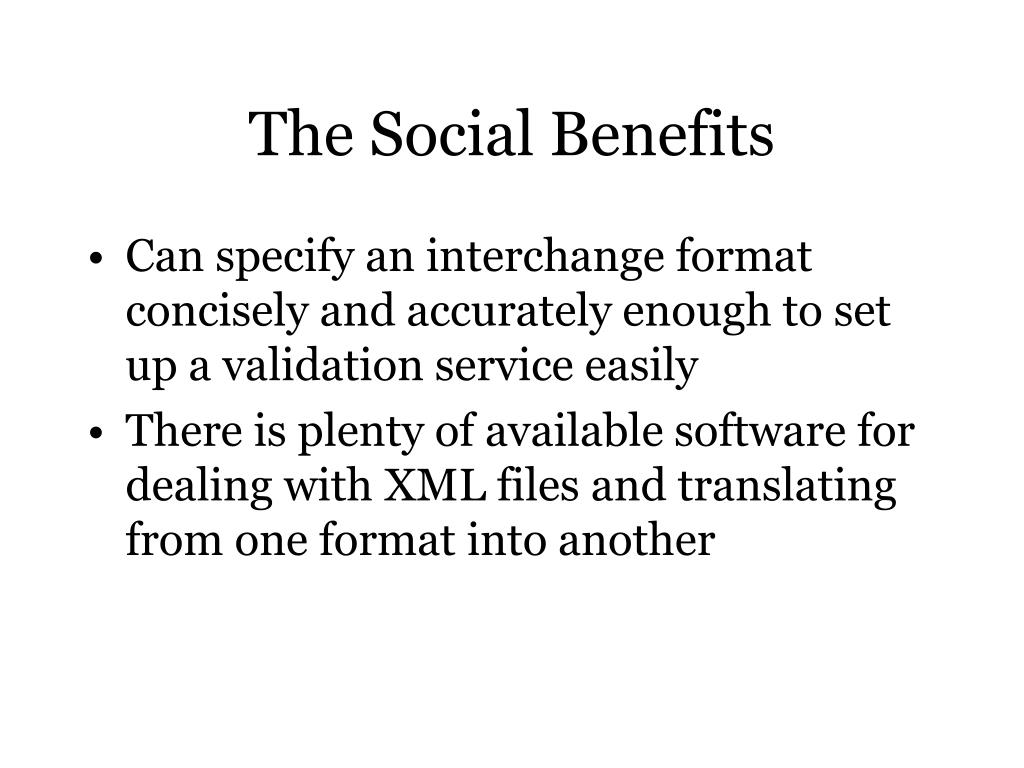 The Social Benefits