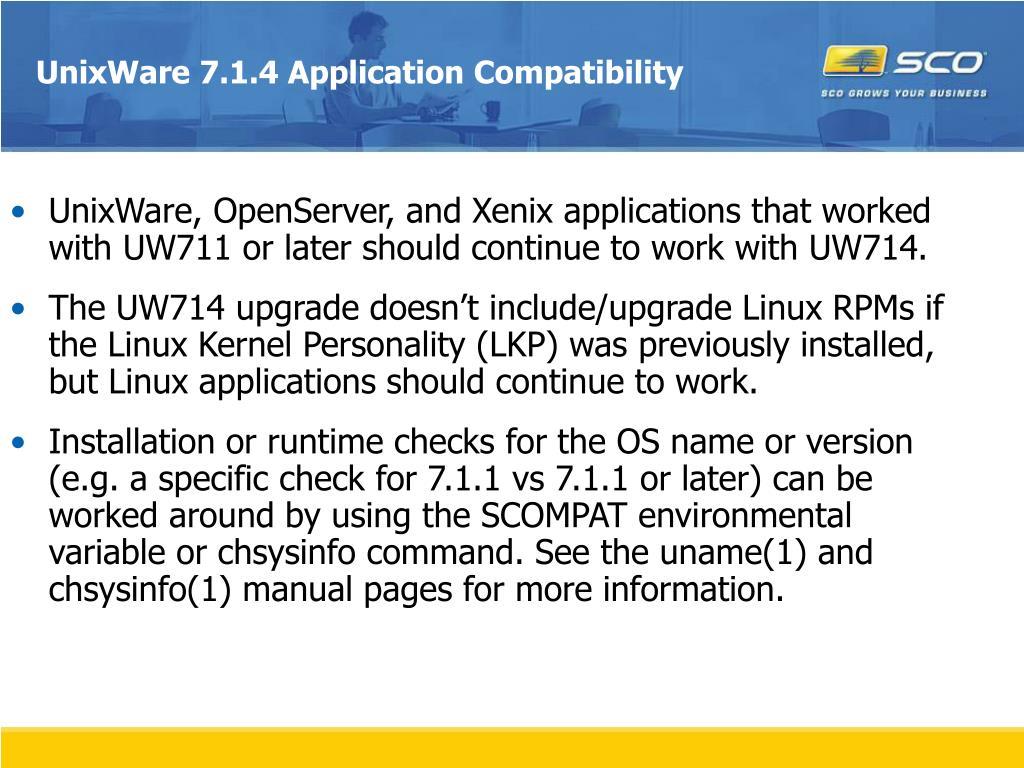 UnixWare 7.1.4 Application Compatibility