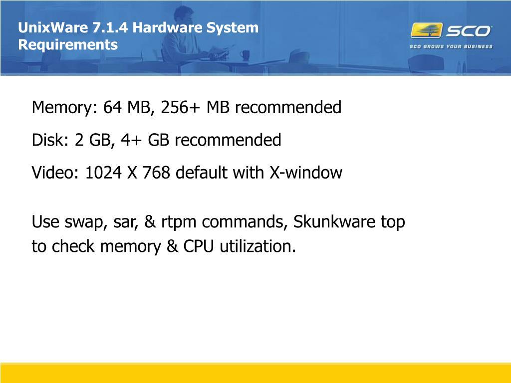 UnixWare 7.1.4 Hardware System