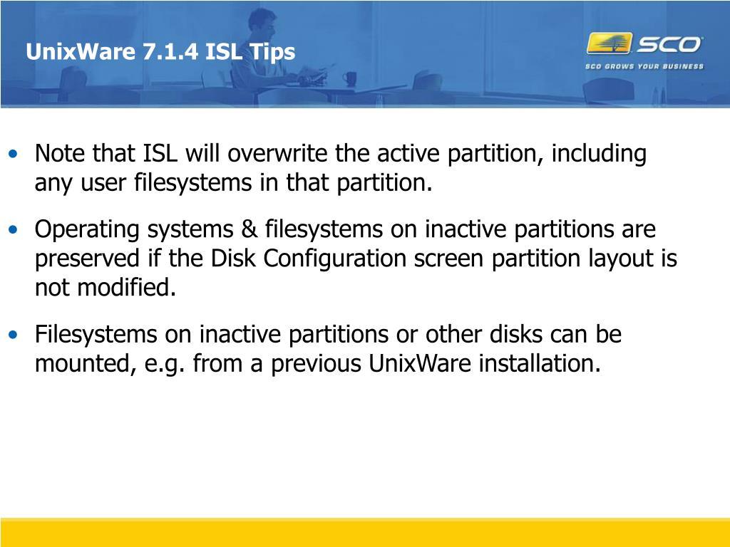 UnixWare 7.1.4 ISL Tips