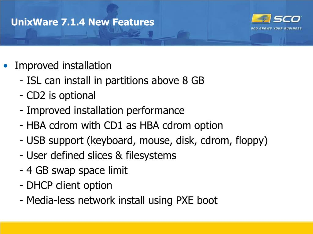 UnixWare 7.1.4 New Features