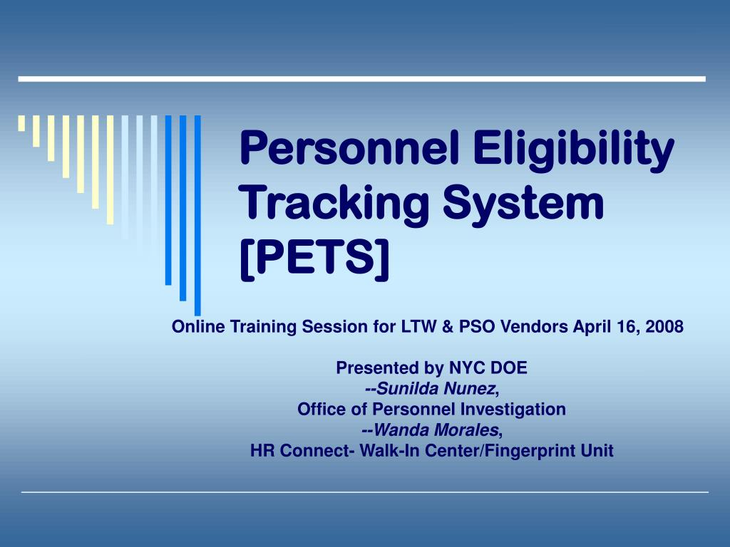Personnel Eligibility Tracking System [PETS]