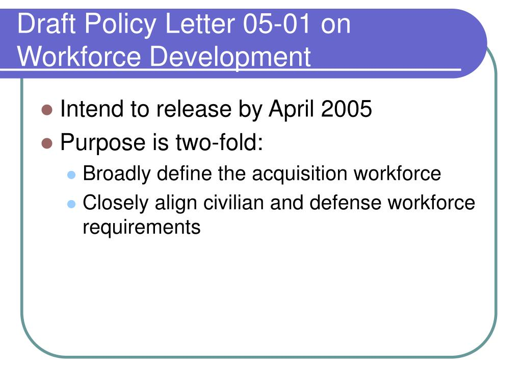 Draft Policy Letter 05-01 on Workforce Development