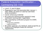 federal acquisition certification contracting gs 1102