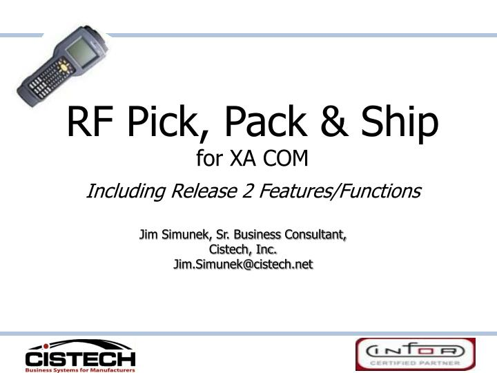 Rf pick pack ship for xa com including release 2 features functions