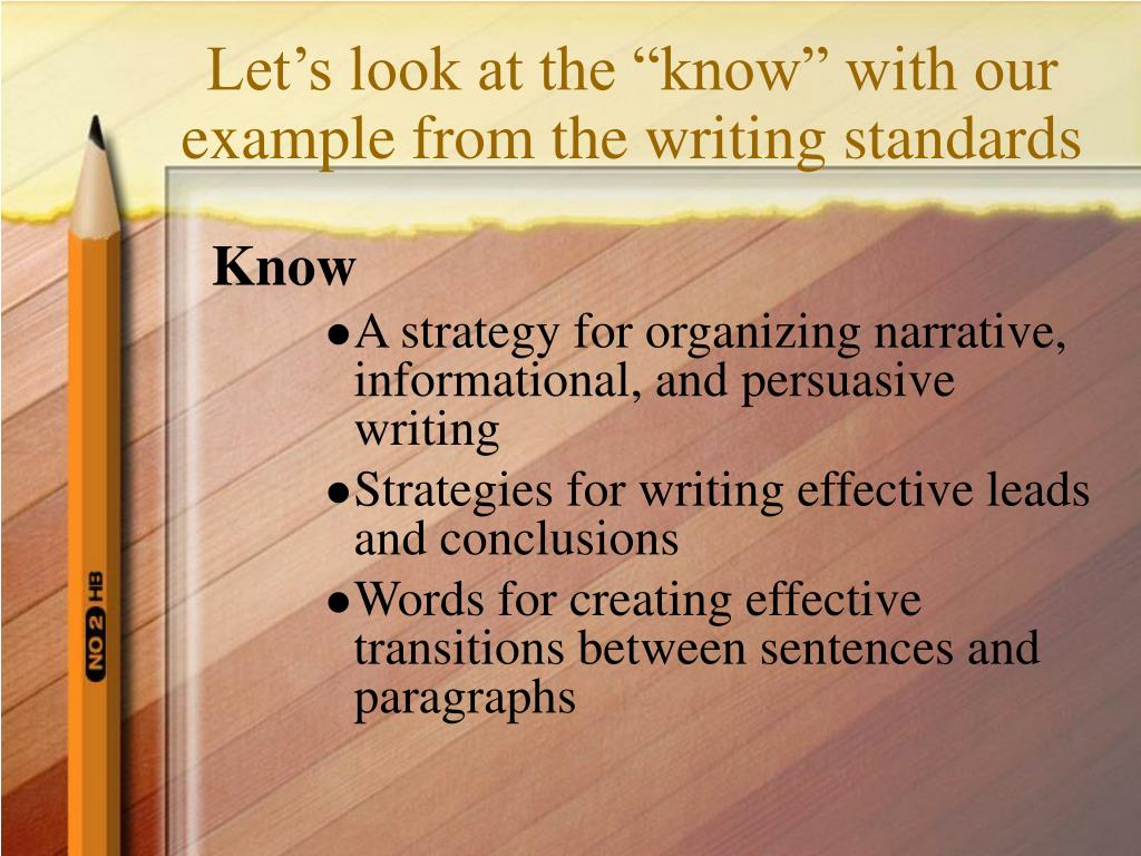 "Let's look at the ""know"" with our example from the writing standards"