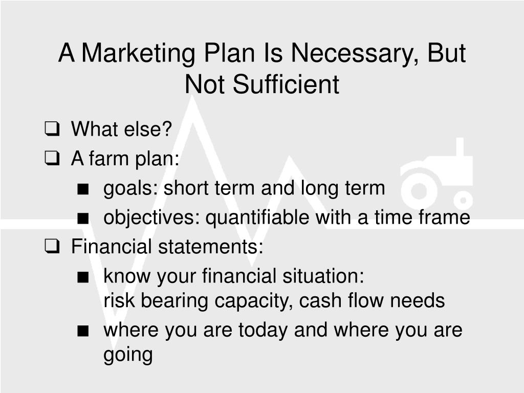 A Marketing Plan Is Necessary, But Not Sufficient