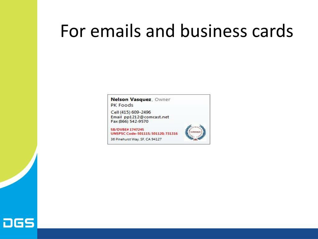 For emails and business cards